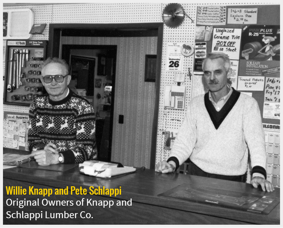 Willie Knapp and Pete Schlappi, Original Owners of Knapp and Schlappi Lumber Co.
